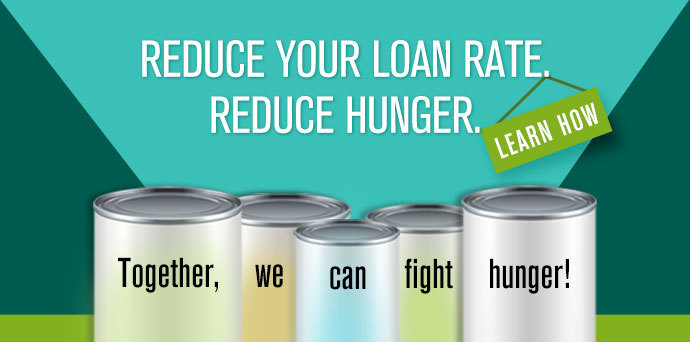 Reduce your Loan Rate. Reduce Hunger.