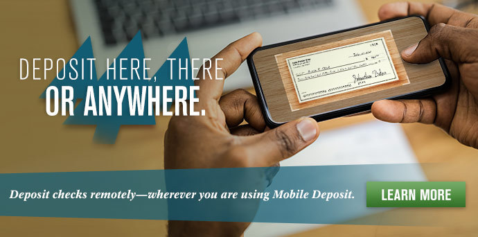 Mobile Deposits – Here. There. Anywhere.